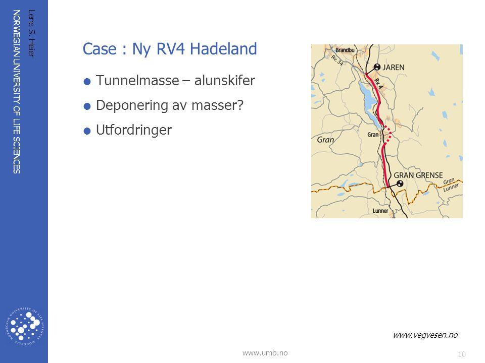 Case : Ny RV4 Hadeland Tunnelmasse – alunskifer Deponering av masser