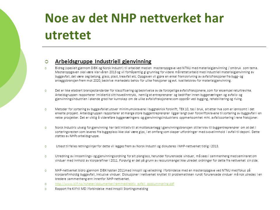 Noe av det NHP nettverket har utrettet