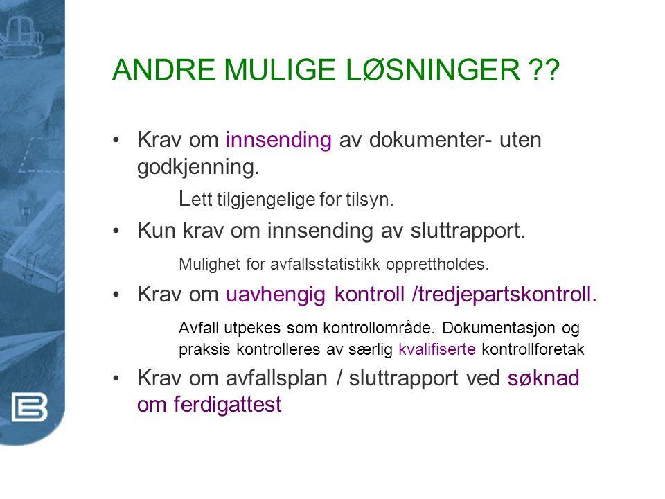 ANDRE MULIGE LØSNINGER