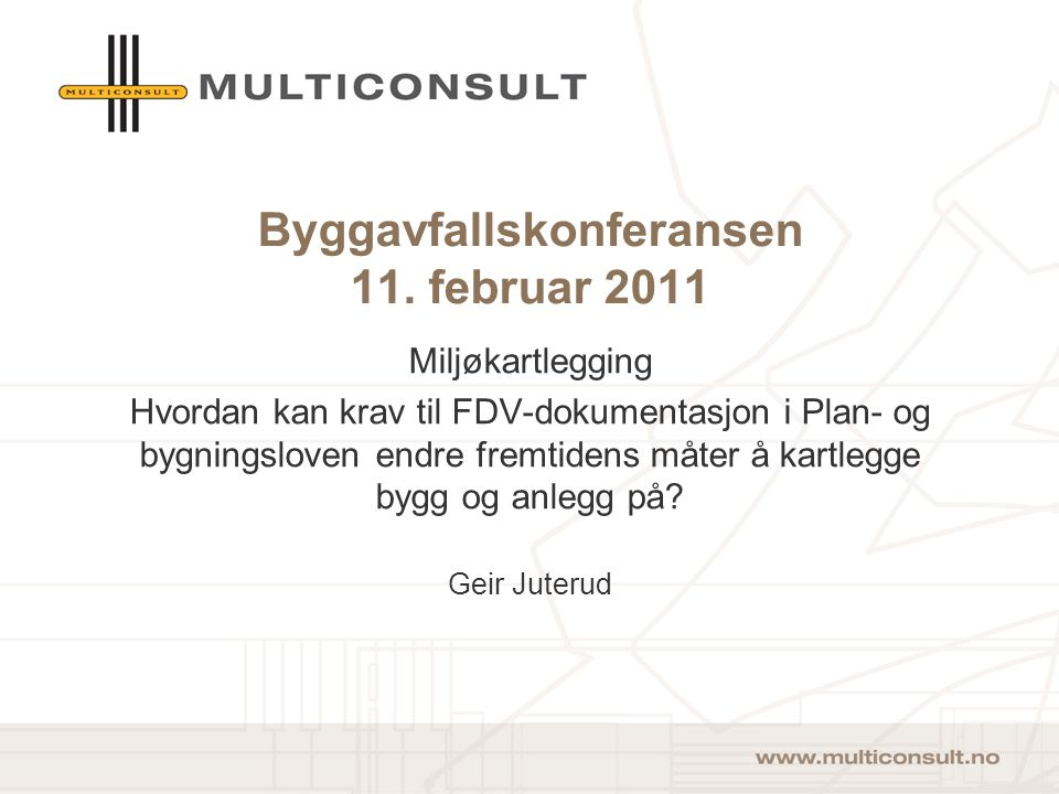 Byggavfallskonferansen 11. februar 2011