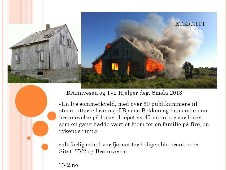 Brannvesen og Tv2 Hjelper deg, Smøla 2013