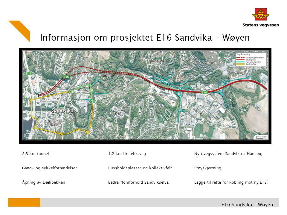 Informasjon om prosjektet E16 Sandvika – Wøyen