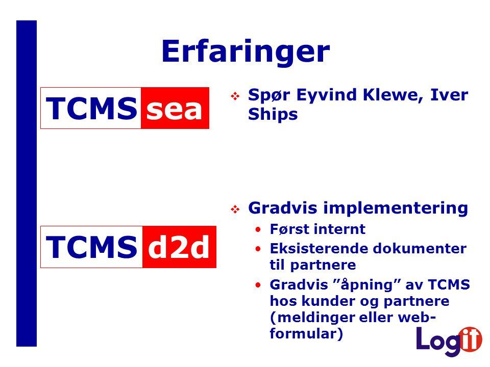 Erfaringer sea TCMS d2d TCMS