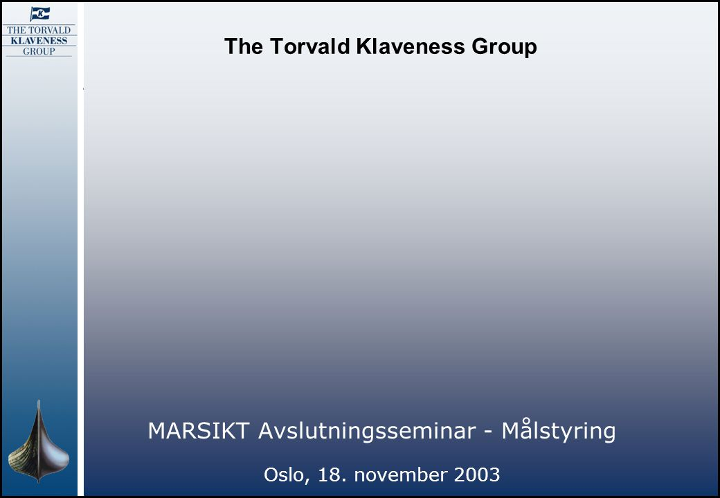 The Torvald Klaveness Group