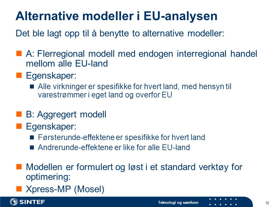 Alternative modeller i EU-analysen