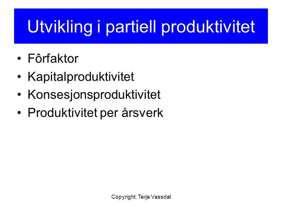 Utvikling i partiell produktivitet