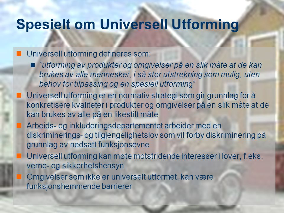 Spesielt om Universell Utforming
