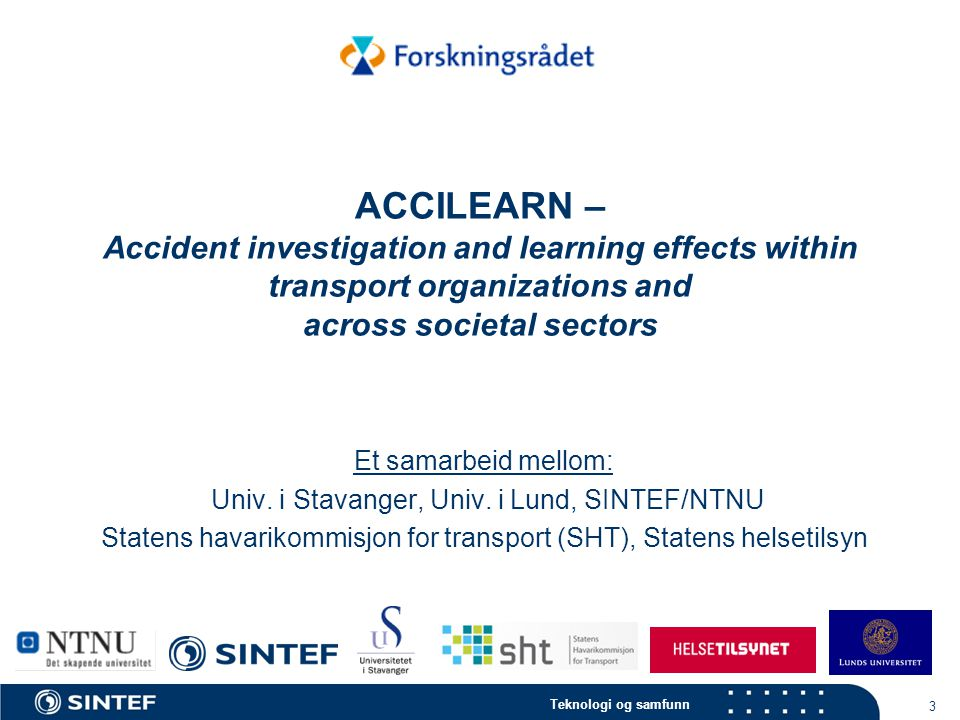 ACCILEARN – Accident investigation and learning effects within transport organizations and across societal sectors