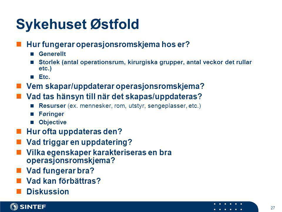 Sykehuset Østfold Hur fungerar operasjonsromskjema hos er