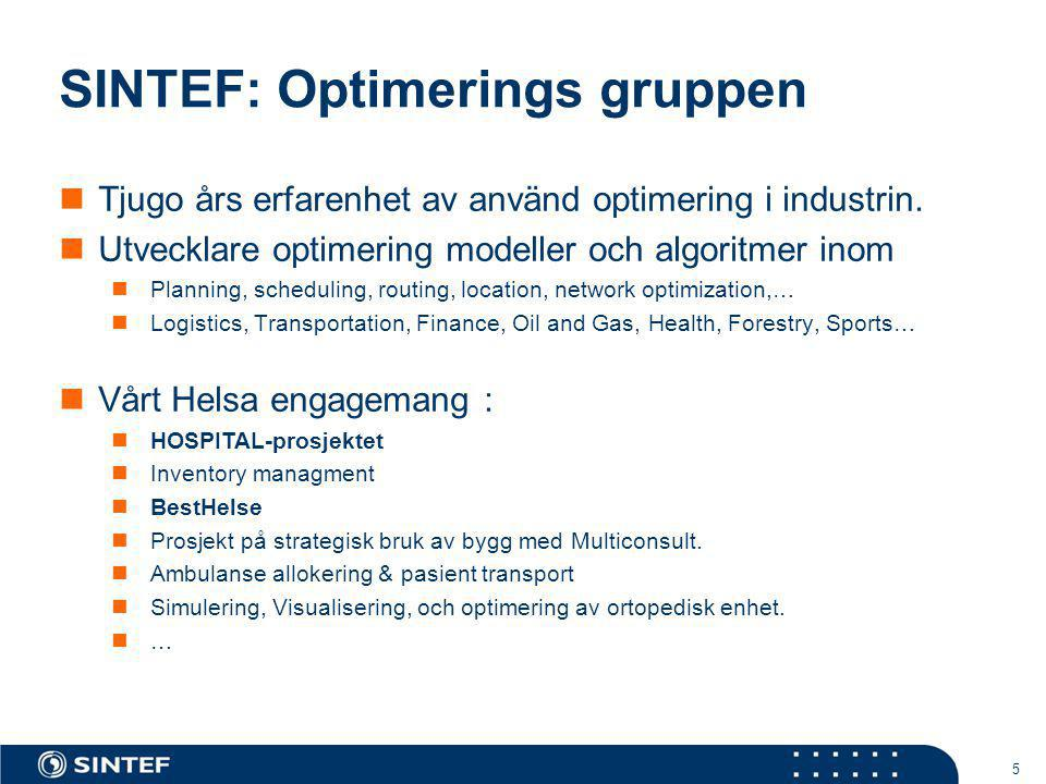 SINTEF: Optimerings gruppen