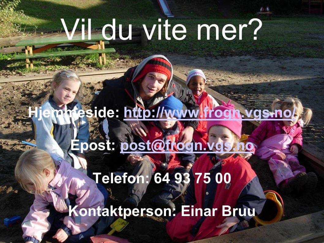 Kontaktperson: Einar Bruu