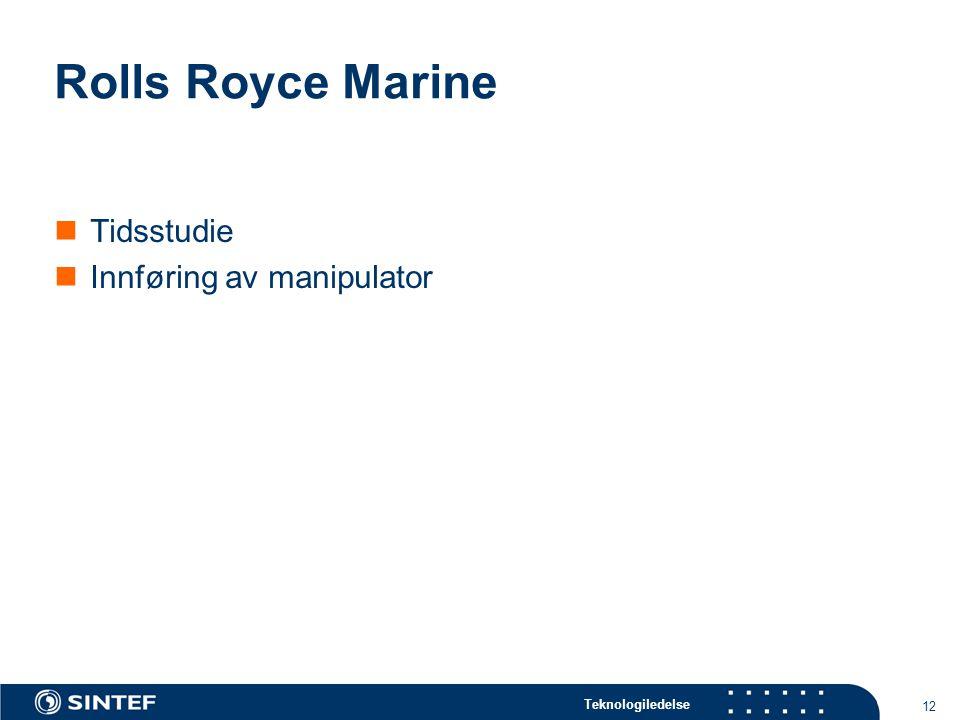 Rolls Royce Marine Tidsstudie Innføring av manipulator
