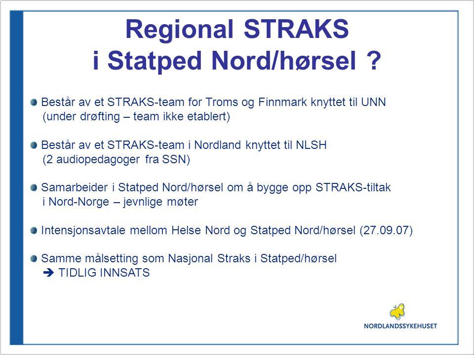Regional STRAKS i Statped Nord/hørsel