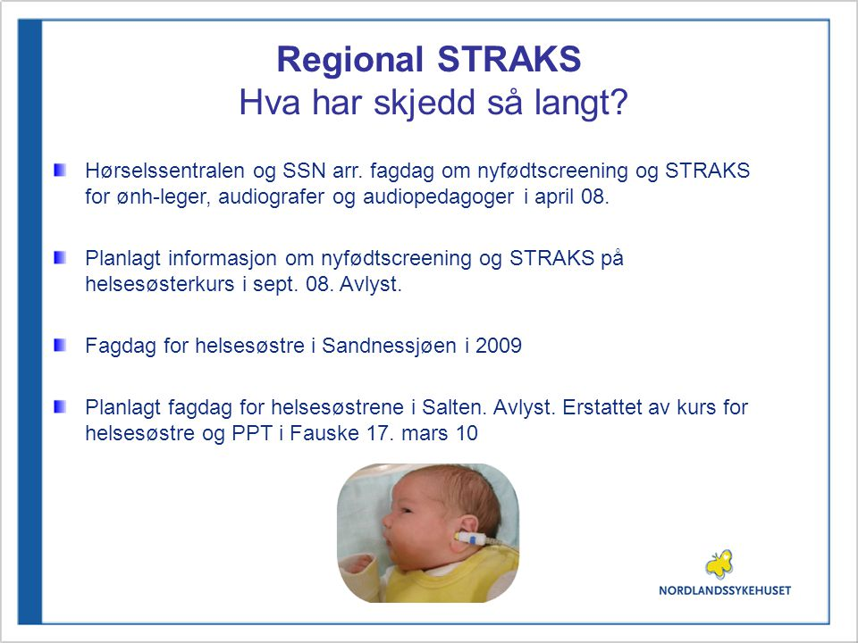 Regional STRAKS Hva har skjedd så langt