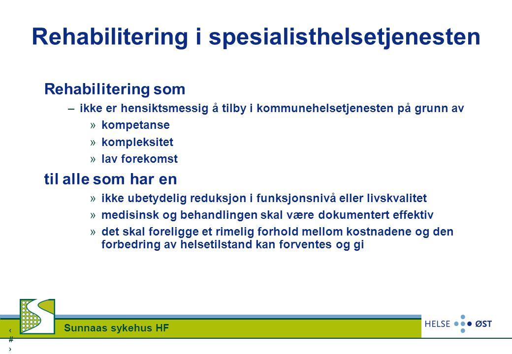 Rehabilitering i spesialisthelsetjenesten