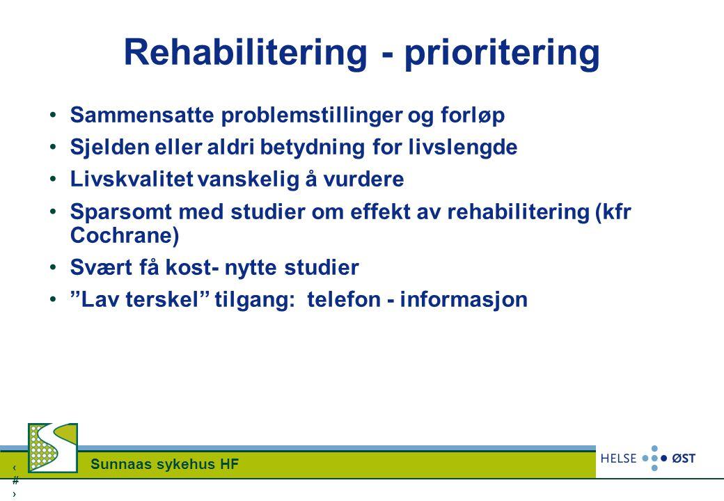 Rehabilitering - prioritering