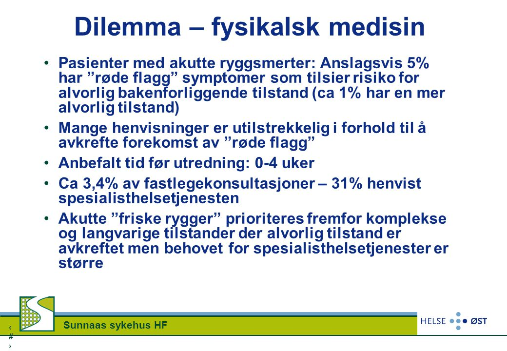 Dilemma – fysikalsk medisin
