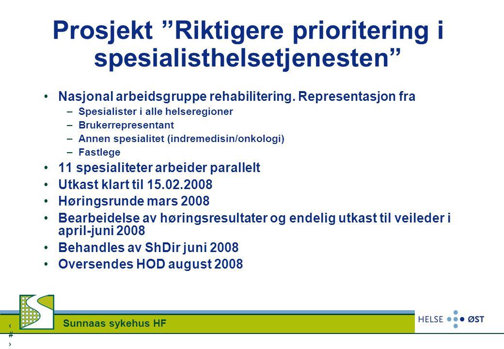 Prosjekt Riktigere prioritering i spesialisthelsetjenesten