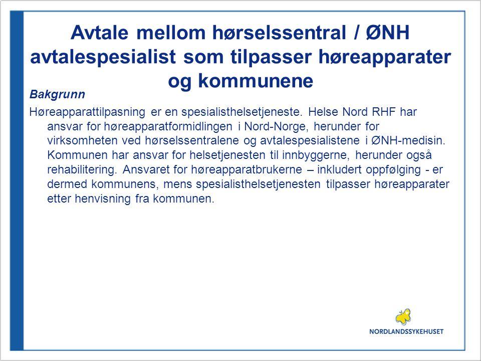 Avtale mellom hørselssentral / ØNH avtalespesialist som tilpasser høreapparater og kommunene