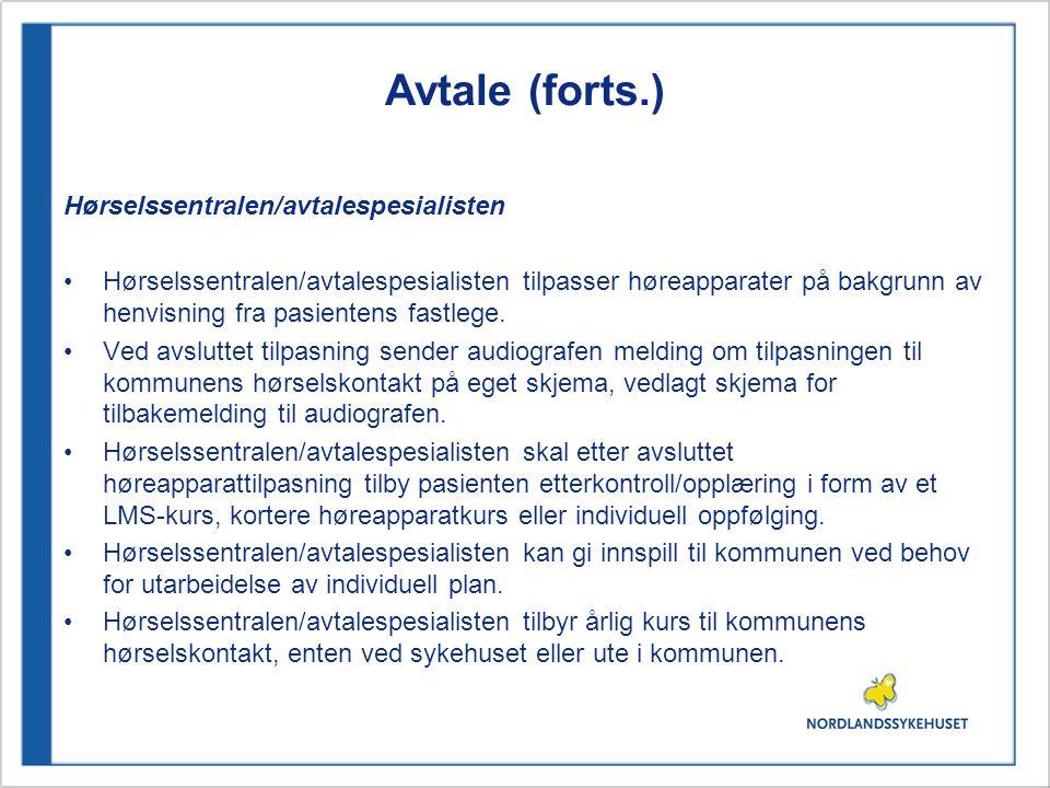 Avtale (forts.) Hørselssentralen/avtalespesialisten