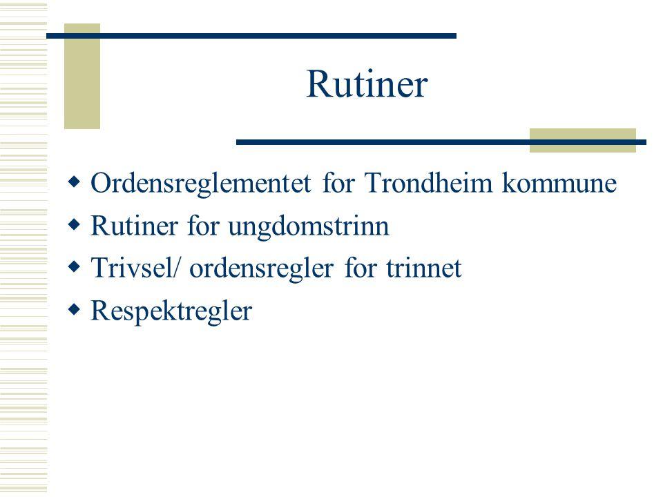 Rutiner Ordensreglementet for Trondheim kommune