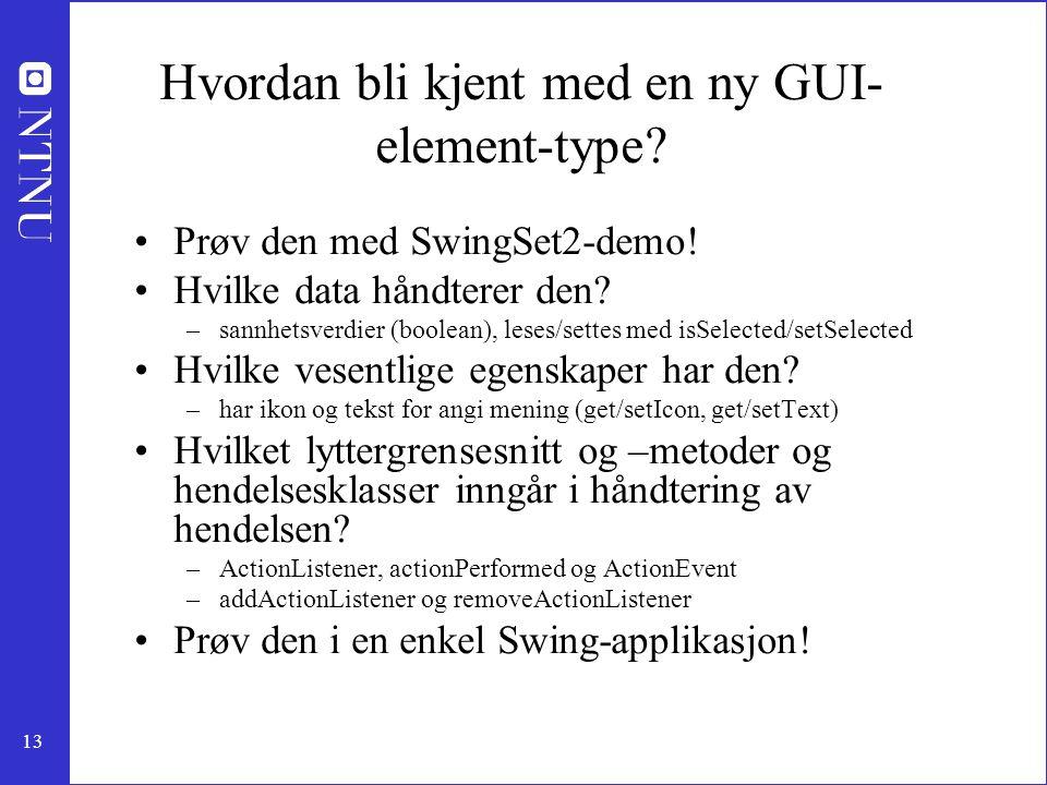 Hvordan bli kjent med en ny GUI-element-type
