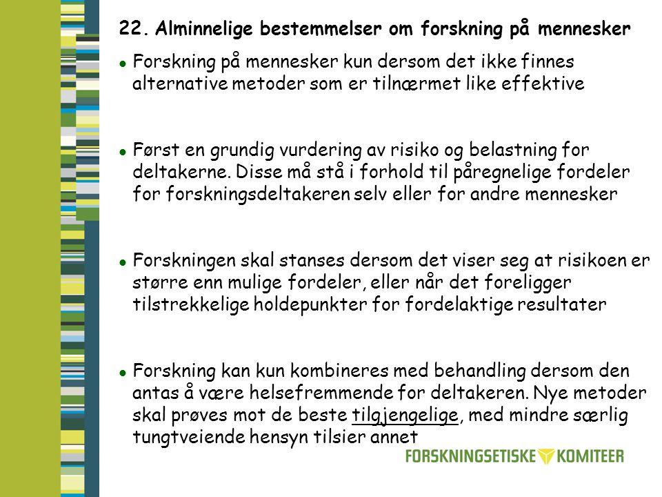22. Alminnelige bestemmelser om forskning på mennesker