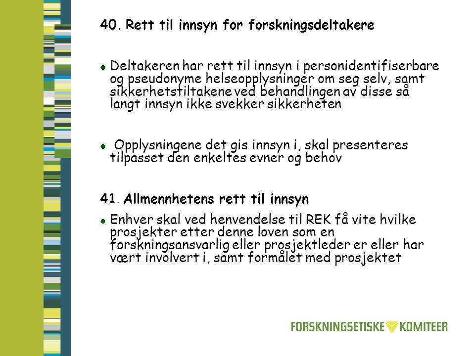 40. Rett til innsyn for forskningsdeltakere