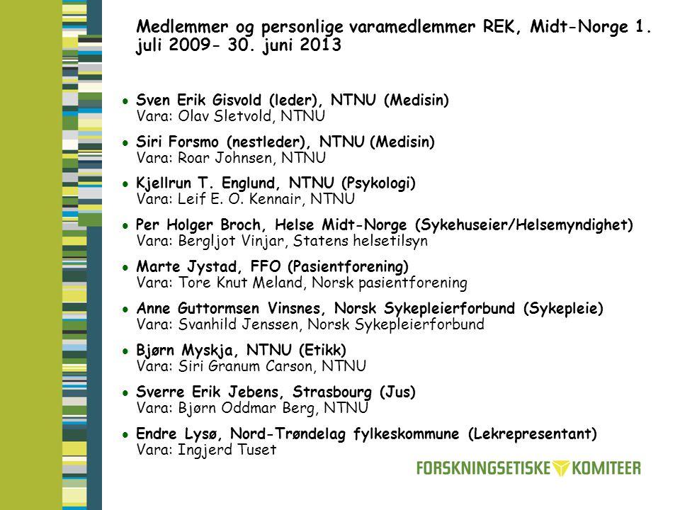 Medlemmer og personlige varamedlemmer REK, Midt-Norge 1. juli 2009- 30