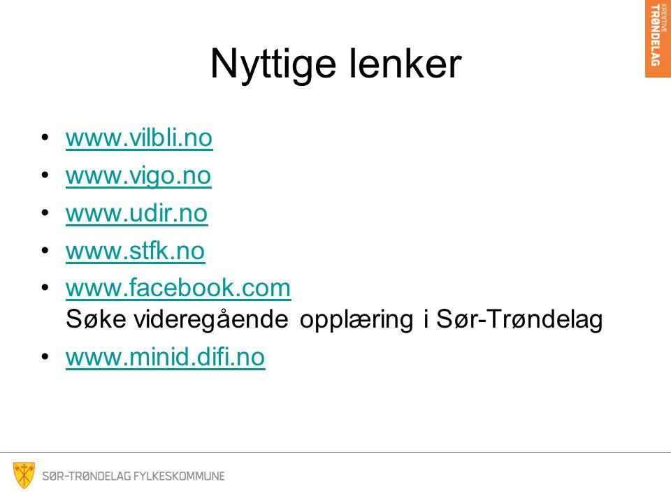 Nyttige lenker www.vilbli.no www.vigo.no www.udir.no www.stfk.no