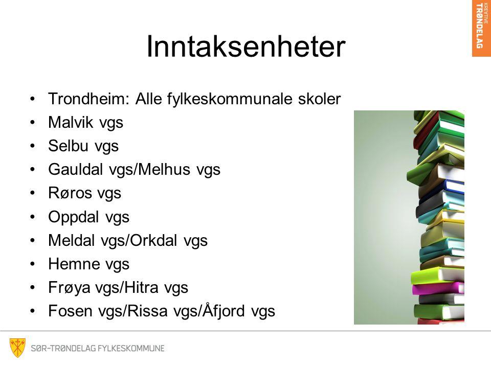 Inntaksenheter Trondheim: Alle fylkeskommunale skoler Malvik vgs