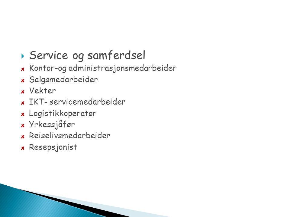 Service og samferdsel Kontor-og administrasjonsmedarbeider