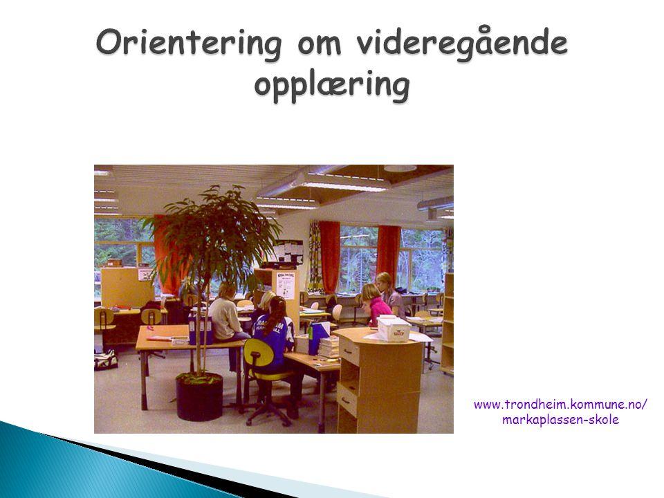 Orientering om videregående opplæring