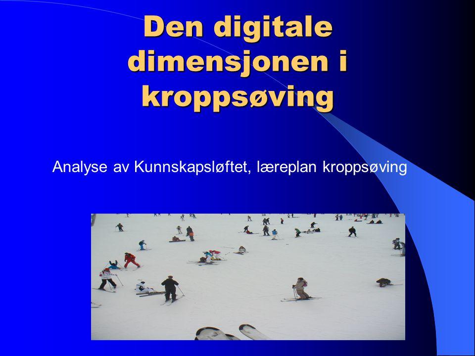 Den digitale dimensjonen i kroppsøving