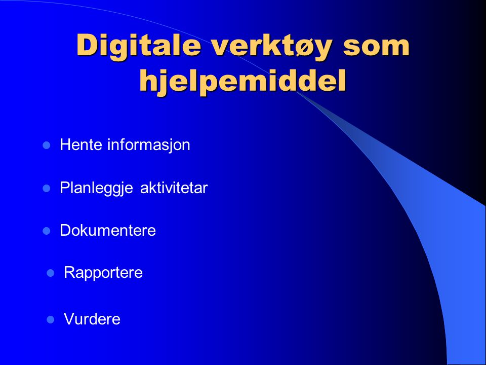 Digitale verktøy som hjelpemiddel