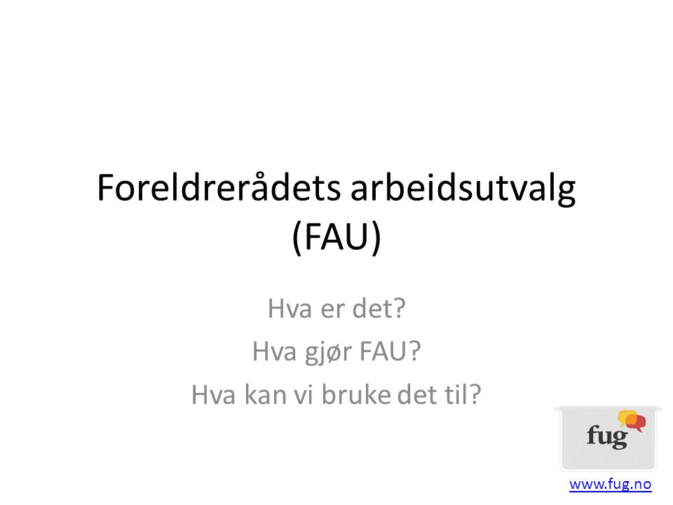Foreldrerådets arbeidsutvalg (FAU)