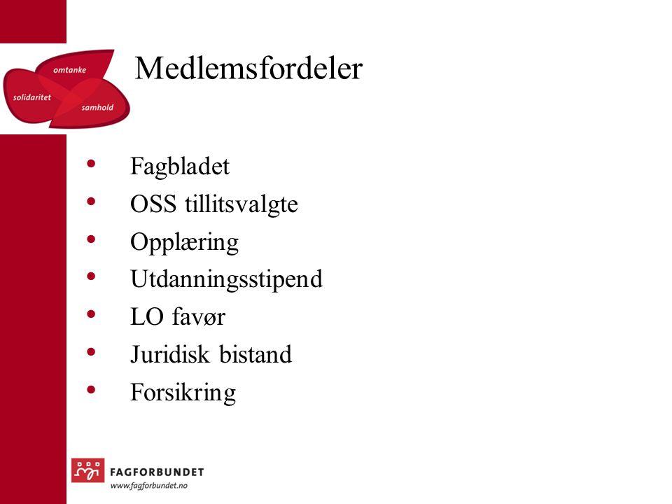 Medlemsfordeler Fagbladet OSS tillitsvalgte Opplæring
