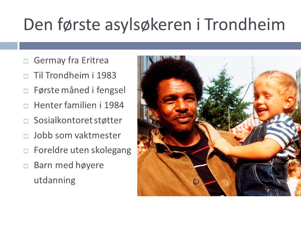 Den første asylsøkeren i Trondheim