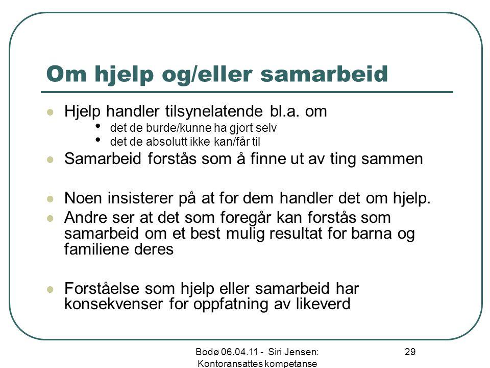 Om hjelp og/eller samarbeid