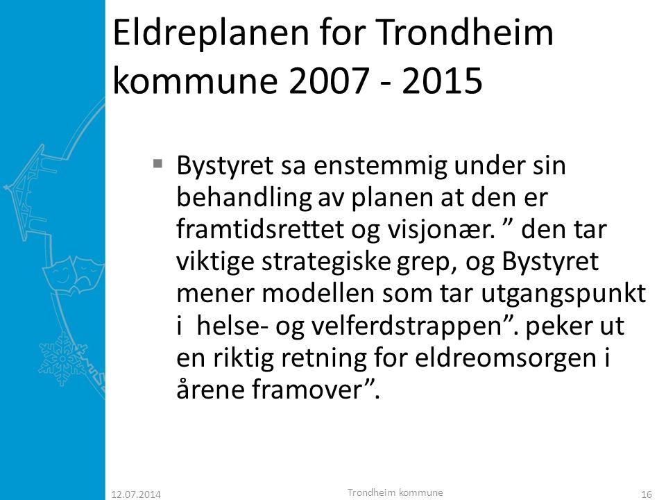 Eldreplanen for Trondheim kommune 2007 - 2015