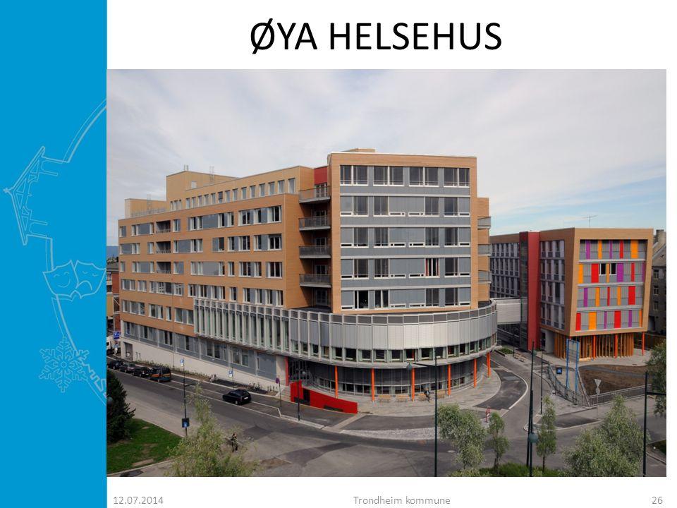 ØYA HELSEHUS 04.04.2017 Trondheim kommune
