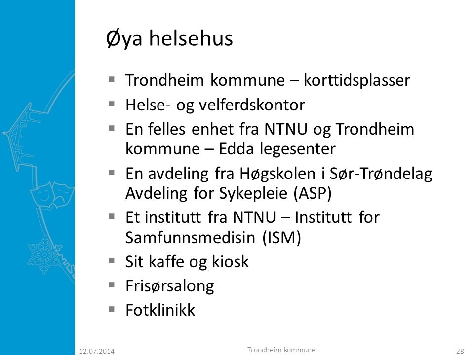 Øya helsehus Trondheim kommune – korttidsplasser