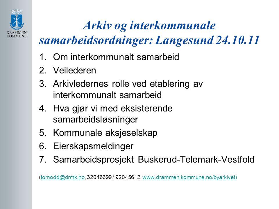 Arkiv og interkommunale samarbeidsordninger: Langesund 24.10.11