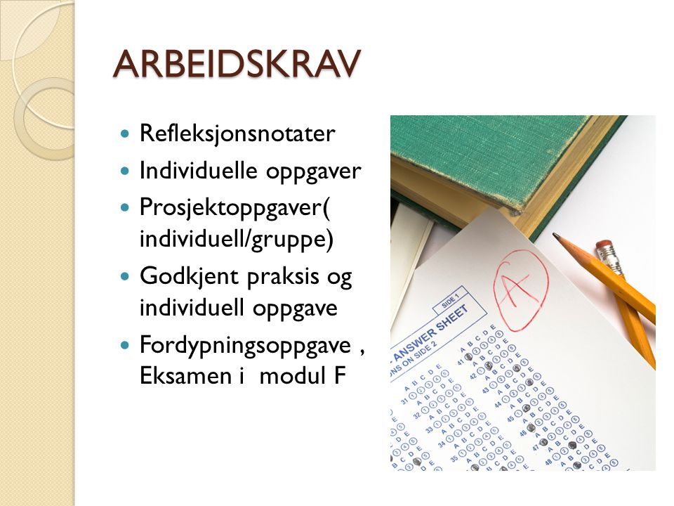 ARBEIDSKRAV Refleksjonsnotater Individuelle oppgaver