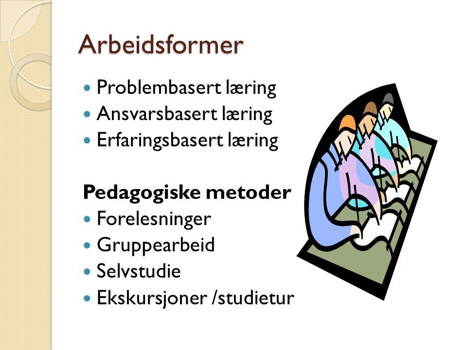 Arbeidsformer Problembasert læring Ansvarsbasert læring