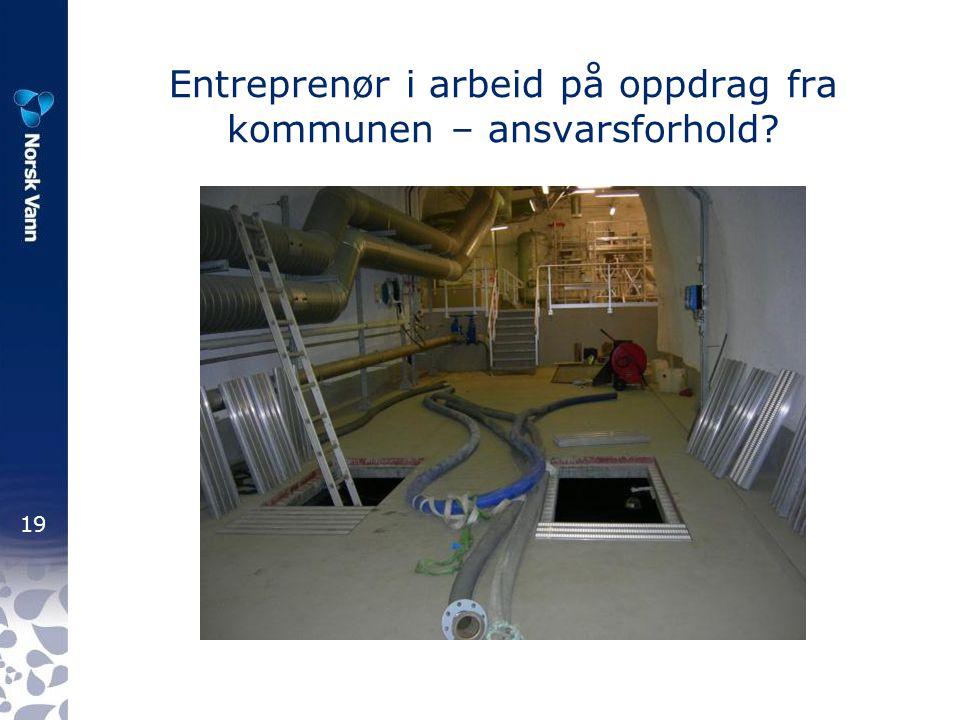 Entreprenør i arbeid på oppdrag fra kommunen – ansvarsforhold