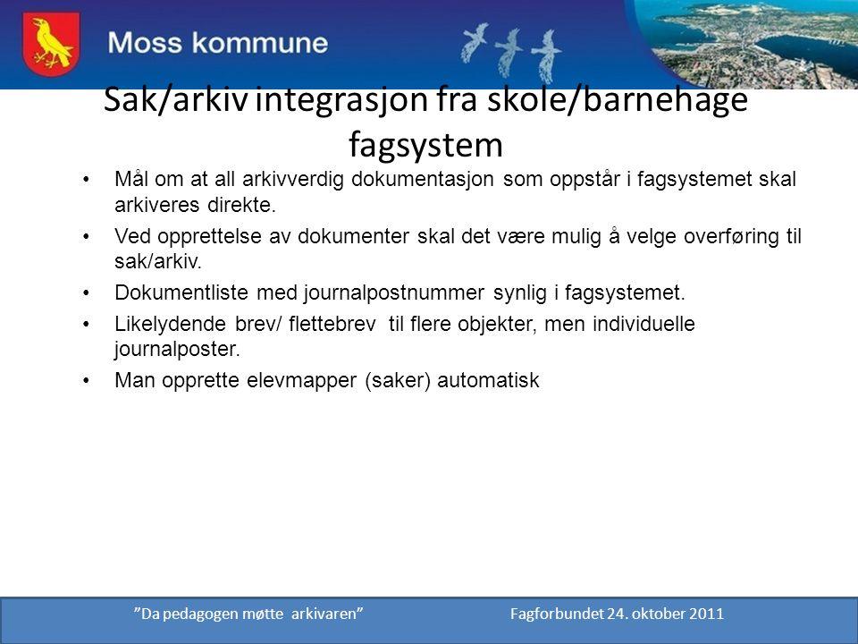 Sak/arkiv integrasjon fra skole/barnehage fagsystem