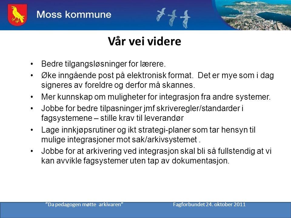 Da pedagogen møtte arkivaren Fagforbundet 24. oktober 2011