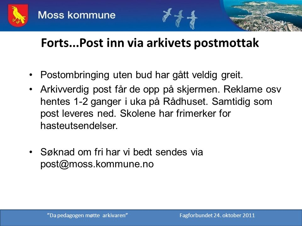 Forts...Post inn via arkivets postmottak