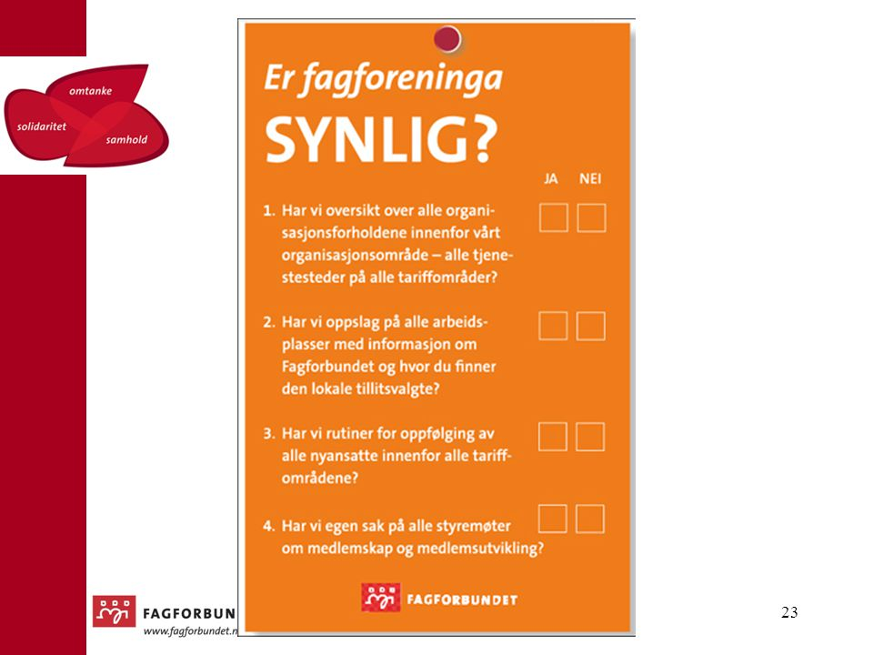 Tips til oppfølging av medlemmer, både nye og gamle – få registrert mobiltelefonnummer i Fane2! Utrolig viktig for kontakt (kurs, konferanser, streik, informasjon) og gjør det lettere å vedlikeholde info om medlemmet.